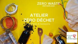 Carouge— Atelier Zéro Déchet : Aliments et Boissons